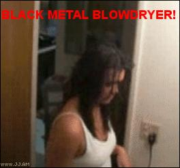 Funny and Geeky Cool Pics-blackmetal_blowdryer.jpg