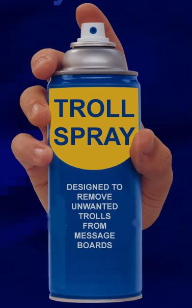 Name:  trollspray.jpg Views: 7257 Size:  29.1 KB