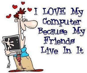 Internet habit? Dependency? Addiction? Pop psychology?-i-love-my-computer.jpg
