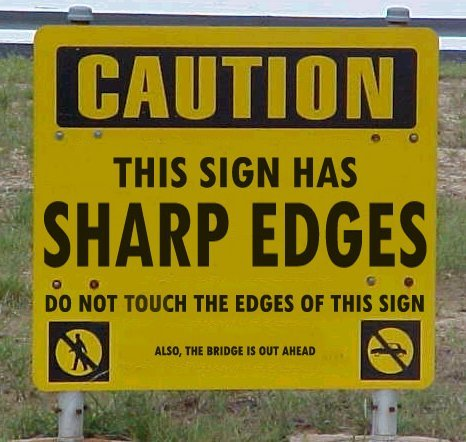 Crazy Signs-caution-sharp-edges.jpg