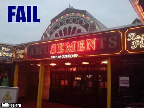 Crazy Signs-fail-owned-amusements-fail.jpg