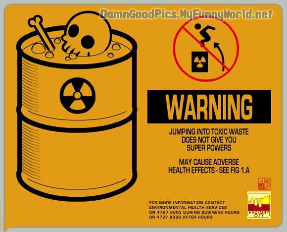 Name:  Toxic Waste.jpg Views: 120 Size:  69.9 KB