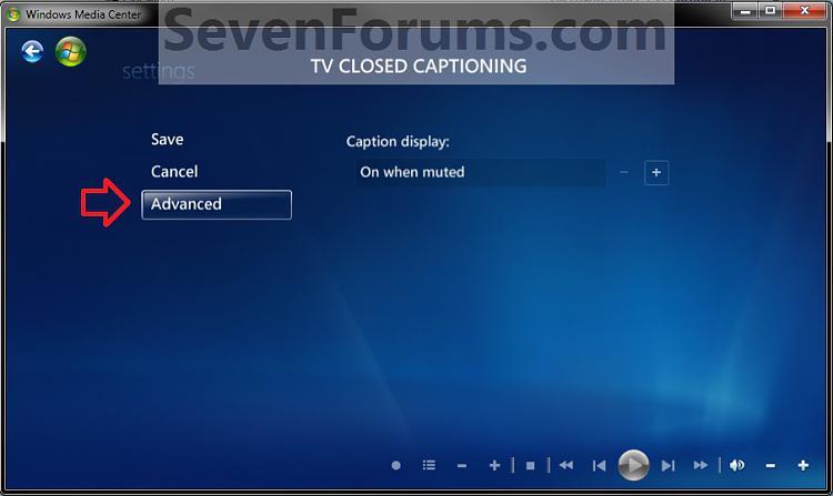 Windows Media Center Closed Captions - Turn On or Off-advanced1.jpg